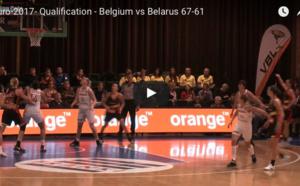 TV - Les meilleurs moments de Belgique / Belarus (67-61) et les réactions